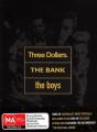 Three Dollars/The Bank/The Boys