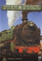Steam Trains Of Australia And Tracks & Trains of Aust