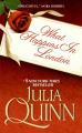 What Happens in London by Julia Quinn -- Australian/US edition