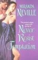Never Resist Temptation by Miranda Neville