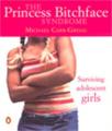 The Princess Bitchface Syndrome