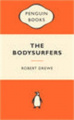 The Bodysurfers (Popular Penguins)