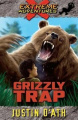Grizzly Trap (Extreme Adventures)
