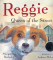 Reggie, Queen of the Street (Picture Puffin S.)