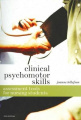 Clinical Psychomotor Skills: Assessment Tools for Nursing Students