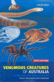 Venemous Creatures of Australia: A Field Guide with Notes on First Aid