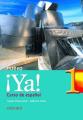Ya Nuevo: Curso De Espanol: Pt.1: Students' Book