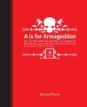 A is for Armageddon: An Illustrated Catalogue of Disasters