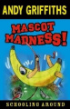 Mascot Madness! (Schooling Around)