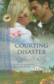 Courting Disaster by Kathleen O'Reilly (US Version)