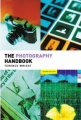 The Photography Handbook (Media Practice S.)