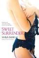 Sweet Surrender by Maya Banks (Sweet Series, Book 1)