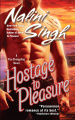 Hostage to Pleasure by Nalini Singh (Psy-Changeling Series, Book 5)