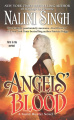 Angels' Blood by Nalini Singh (Guild Hunter, Book 1)