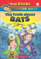 The Truth about Bats (A magic school bus science chapter book)