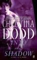 Into the Shadow by Christina Dodd (Darkness Chosen, Book 3)