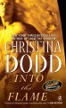 Into the Flame by Christina Dodd (Darkness Chosen, Book 4)