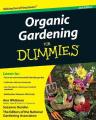 Organic Gardening for Dummies (For Dummies)