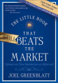 The Little Book That Still Beats the Market: Your Safe Haven in Good Times or Bad (Little Books, Big Profits)