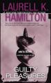 Guilty Pleasures by Laurell K. Hamilton (Anita Blake, Vampire Hunter, Book 1)