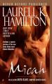 Micah by Laurell K. Hamilton (Anita Blake, Vampire Hunter, Book 13)