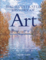 The Illustrated History of Art: From the Renaissance to the Present Day