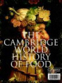 The Cambridge World History of Food 2 volume boxed set