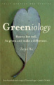 Greeniology: How to Live Well, be Green and Make a Difference