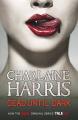 Dead Until Dark by Charlaine Harris (True Blood, Book 1)