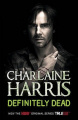 Definitely Dead by Charlaine Harris (True Blood, Book 6)