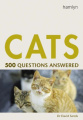 Cats: 500 Questions Answered (500 Questions Answered S.)