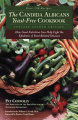 The Candida Albican Yeast-free Cookbook: How Good Nutrition Can Help Fight the Epidemic of Candida