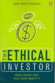 The Ethical Investor: Make Money and Feel Good About it