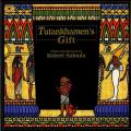 Tutankhamen's Gift