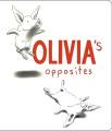 Olivia's Opposites