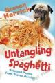 Untangling Spaghetti: Selected Poems from Steven Herrick