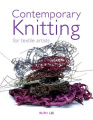 Contemporary Knitting: For Textile Artists