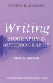 Writing Biography and Autobiography (Writing Handbooks S.)