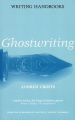 Writing Handbooks: Ghostwriting (Writing Handbooks)