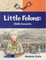 Little Felons: Child Convicts