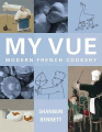 My Vue: Modern French Cookery