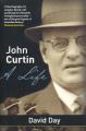 John Curtin: A Life