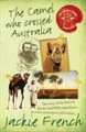 The Camel Who Crossed Australia (Animal Stars)