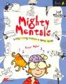 Mighty Mentals: Bk. A
