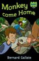 Monkey Come Home (ABC Kids Fiction)
