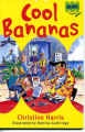 Cool Bananas (ABC Kids Fiction)