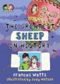 The Greatest Sheep in History (Extraordinary Ernie and Marvellous Maud)
