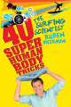 The Surfing Scientist: 40 Superhuman Body Tricks