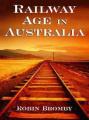 Railway Age in Australia