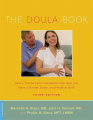 The Doula Book: How a Trained Labor Companion Can Help You Have a Shorter, Easier and Healthier Birth